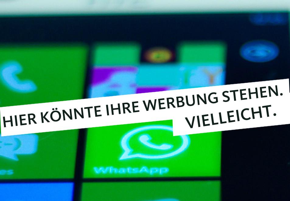 Noch ist WhatsApp werbefrei, aber das könnte sich schon bald ändern.